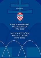 Matica Slovačka / Savez Slovaka 1992-2012